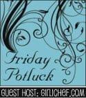 friday potluck guest host girlichef