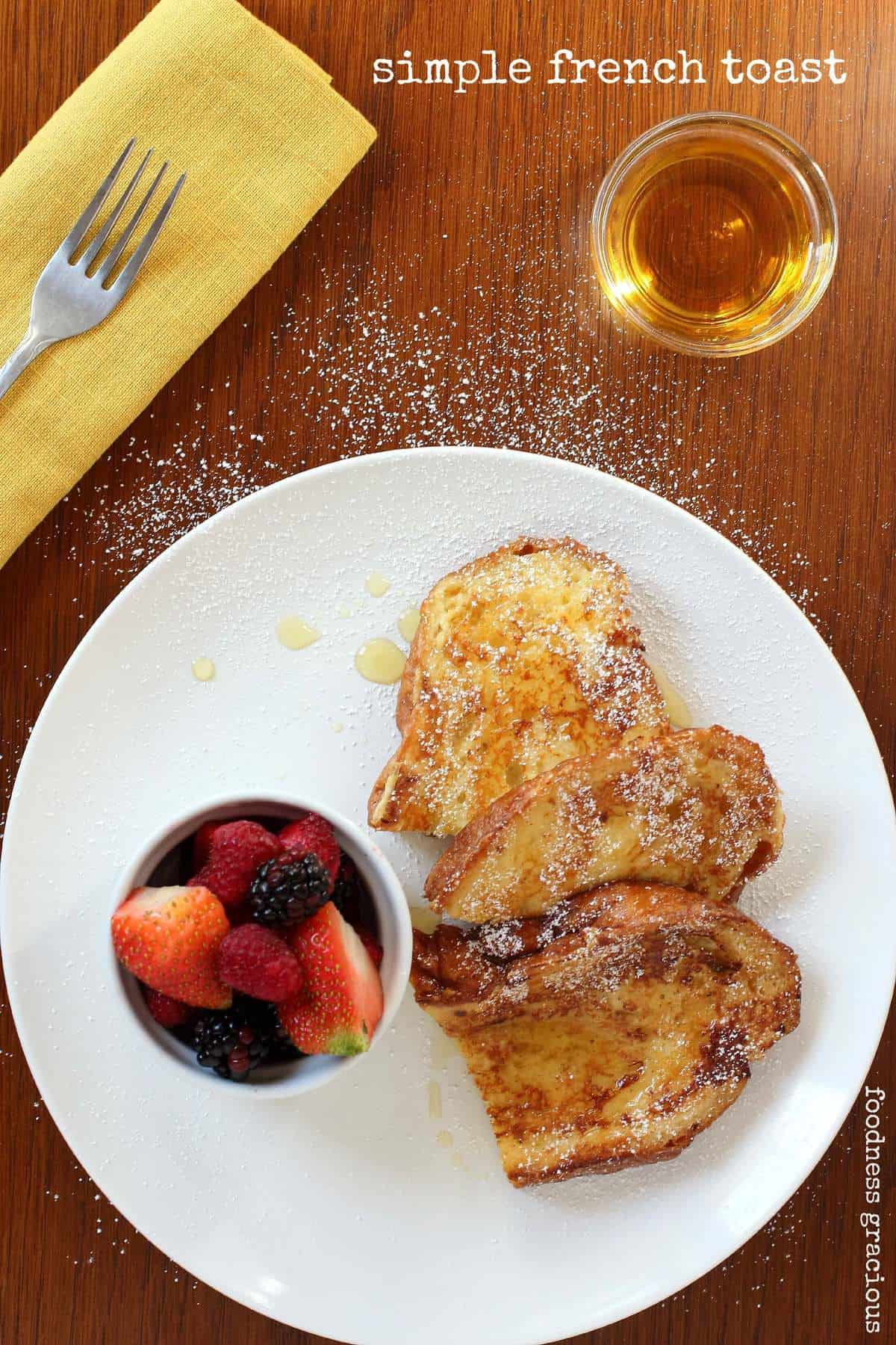 12e0737fdd6 Simple French Toast with Orange Zest and Maple Syrup