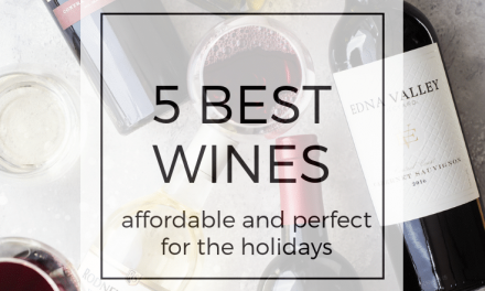 Five Awesome Wines For Your Holiday Table