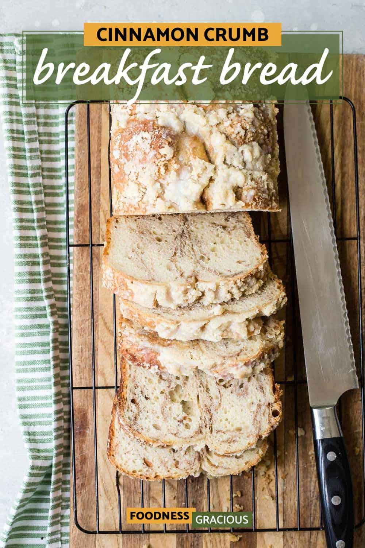 cinnamon crumb bread on a cutting board