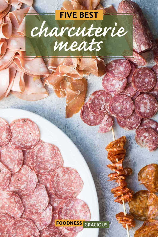 five best meats for a charcuterie board